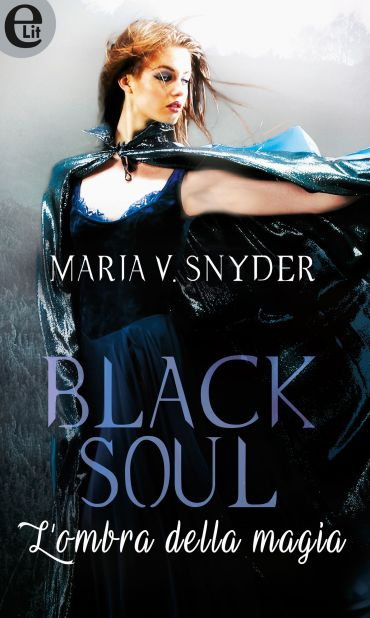 Black soul - L'ombra della magia (eLit) ePub