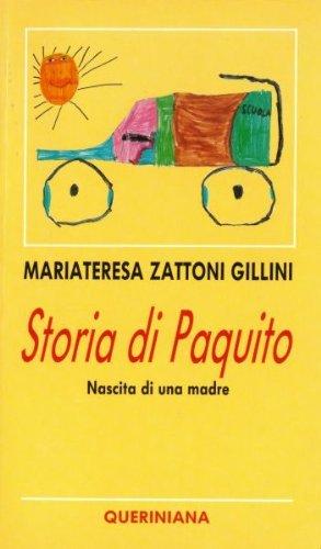 Storia di Paquito. Nascita di una madre
