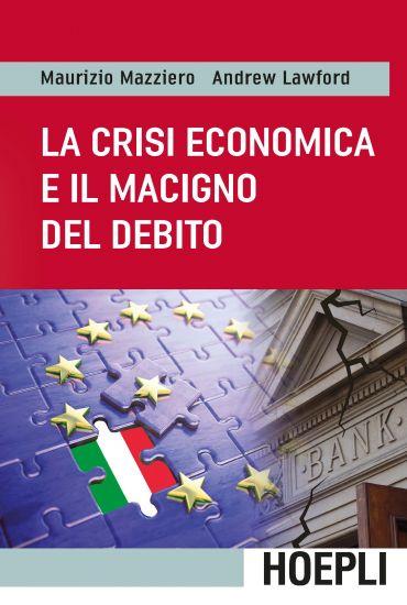 La crisi economica e il macigno del debito ePub