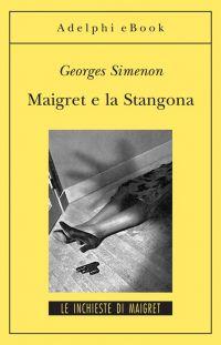 Maigret e la Stangona ePub