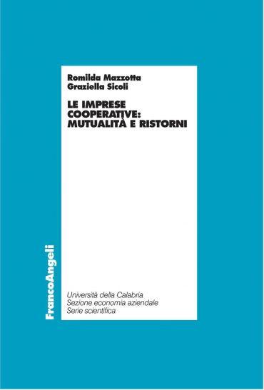 Le imprese cooperative: mutualità e ristorni