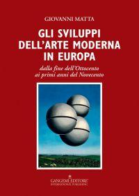 Gli sviluppi dell'arte moderna in Europa