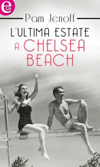 L'ultima estate a Chelsea Beach (eLit) ePub