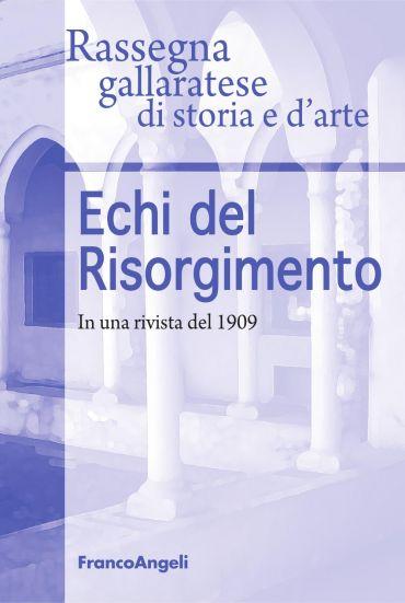 Echi del Risorgimento. In una rivista del 1909