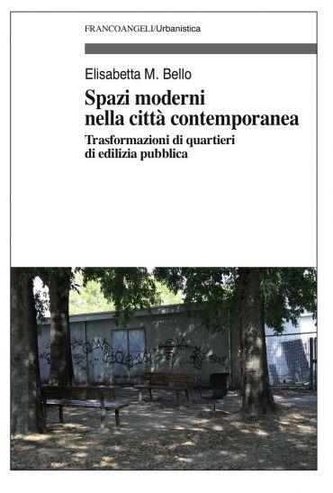 Spazi moderni nella città contemporanea