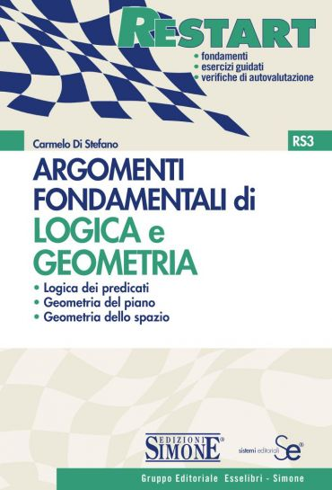 Argomenti Fondamentali di Logica e Geometria
