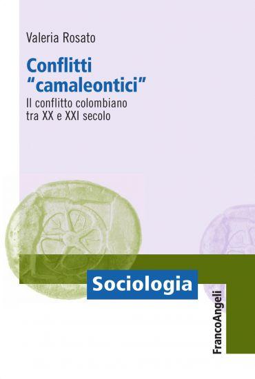 Conflitti camaleontici. Il conflitto colombiano tra il XX e il X