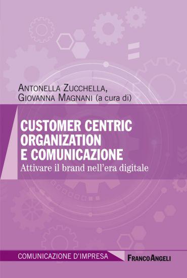 Customer centric organization e comunicazione