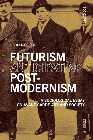 Futurism: Anticipating Postmodernism ePub