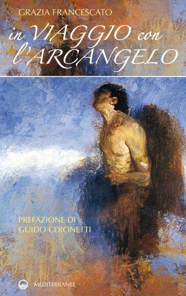 In viaggio con l'Arcangelo ePub