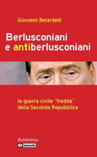 Berlusconiani e antiberlusconiani ePub