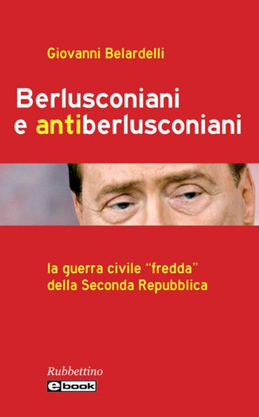 Berlusconiani e antiberlusconiani ePub