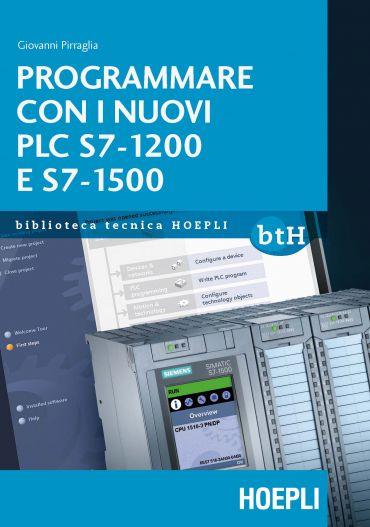 Programmare con i nuovi PLC S7 1200 e 1500 ePub
