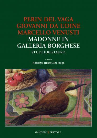 Perin del Vaga, Giovanni da Udine, Marcello Venusti Madonne in G