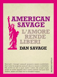 American Savage. L'amore rende liberi ePub