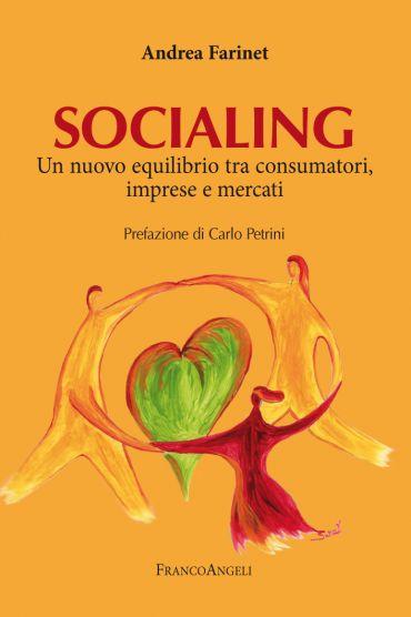 Socialing. Un nuovo equilibrio tra consumatori, imprese e mercat