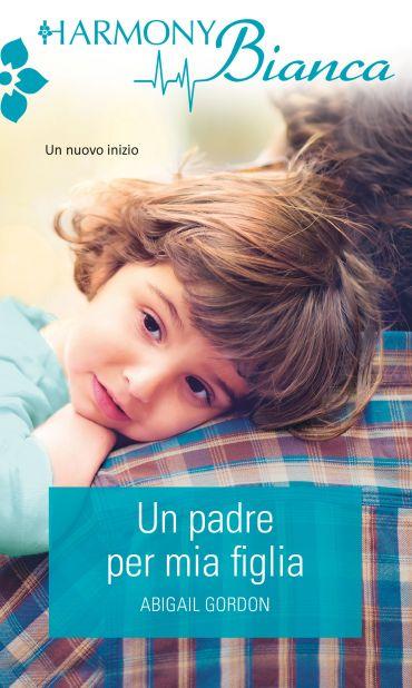 Un padre per mia figlia ePub