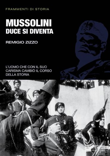 Mussolini. Duce si diventa ePub