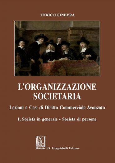 L'organizzazione societaria