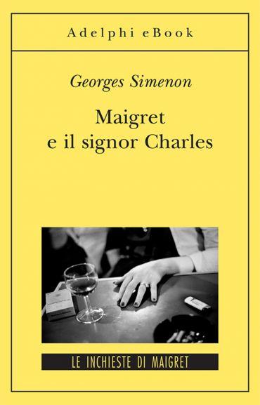 Maigret e il signor Charles ePub