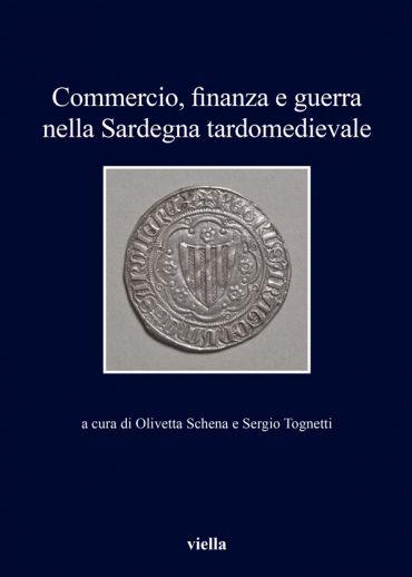 Commercio, finanza e guerra nella Sardegna tardomedievale ePub