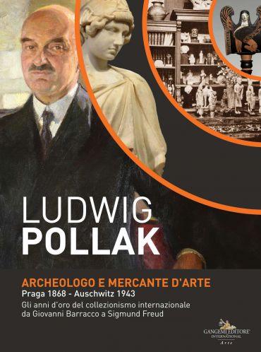 Ludwig Pollak. Archeologo e Mercante d'Arte ePub