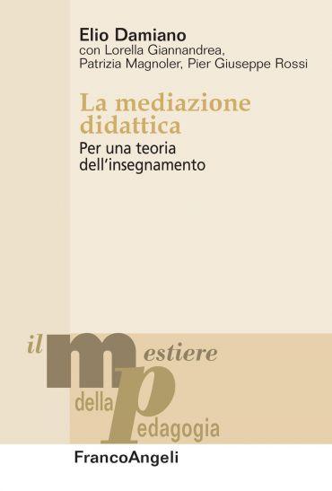 La mediazione didattica. Per una teoria dell'insegnamento