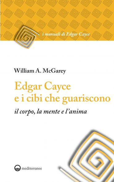 Edgar Cayce e i cibi che guariscono ePub