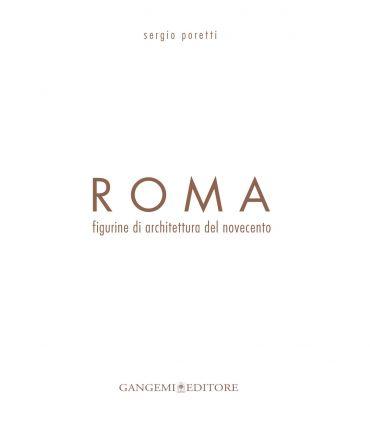 Roma. Figurine di architettura del novecento ePub