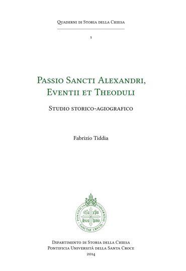 Passio Sancti Alexandri, Eventii et Theoduli ePub