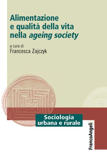 Alimentazione e qualità della vita nella ageing society ePub