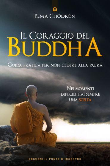Il coraggio del Buddha ePub