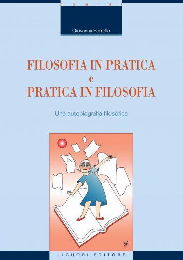 Filosofia in Pratica e Pratica in Filosofia