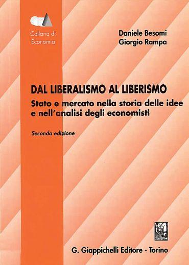 Dal liberalismo al liberismo