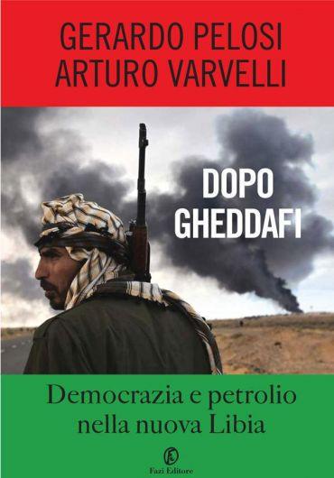 Dopo Gheddafi