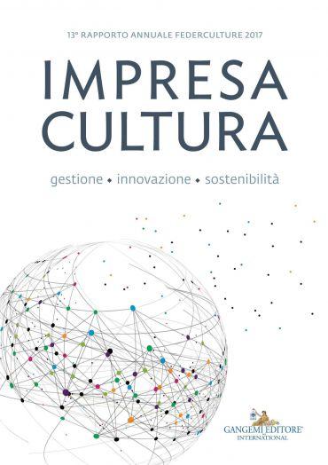 Impresa Cultura. Gestione, innovazione, sostenibilità ePub
