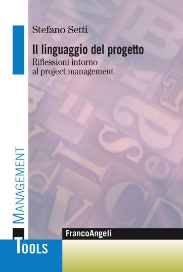 Il linguaggio del progetto. Riflessioni intorno al project manag