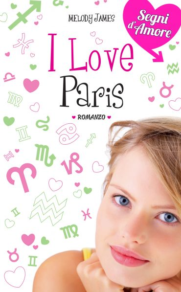 I love Paris. Segni d'Amore. Vol. 3 ePub