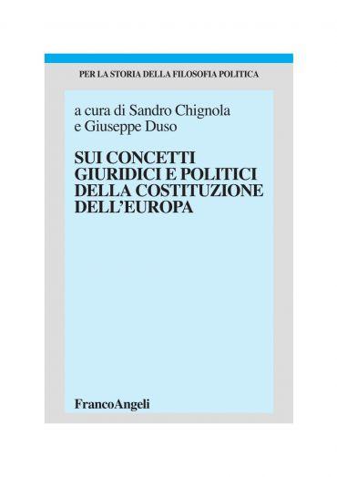 Sui concetti giuridici e politici della costituzione dell'Europa