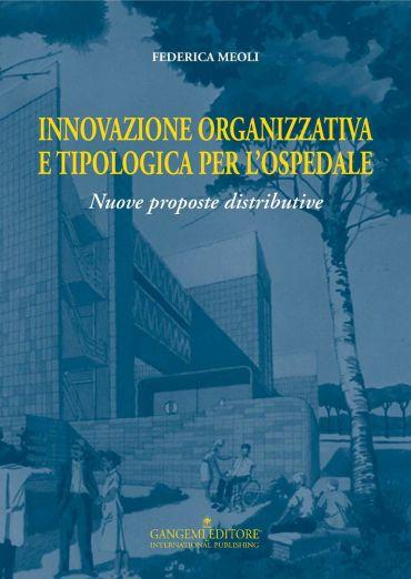 Innovazione organizzativa e tipologia per l'ospedale