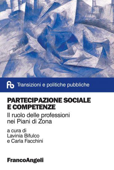Partecipazione sociale e competenze. Il ruolo delle professioni