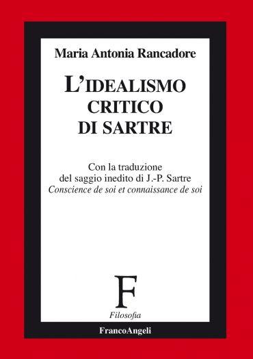 L'idealismo critico di Sartre
