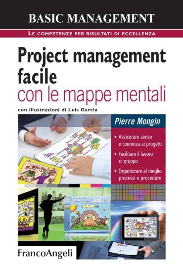 Project management facile con le mappe mentali. Assicurare senso