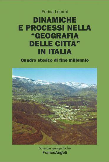 Dinamiche e processi nella geografia delle città in Italia. Quad