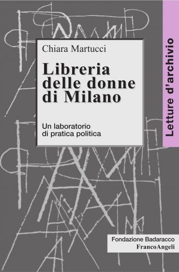 Libreria delle donne di Milano. Un laboratorio di pratica politi