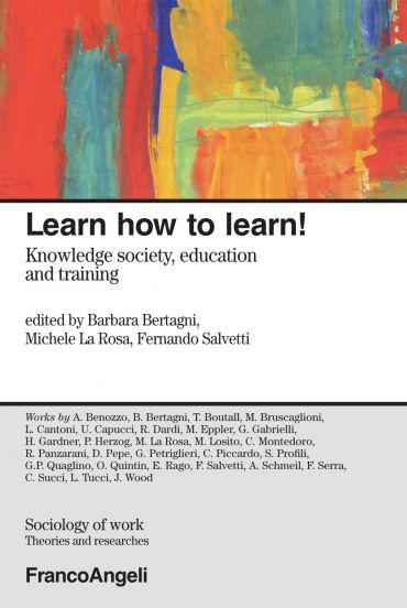 Learn how to learn! Knowledge society, education and training