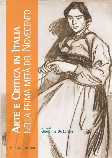 Arte e Critica in Italia nella prima metà del Novecento ePub