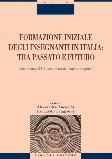Formazione iniziale degli insegnanti in Italia: tra passato e fu