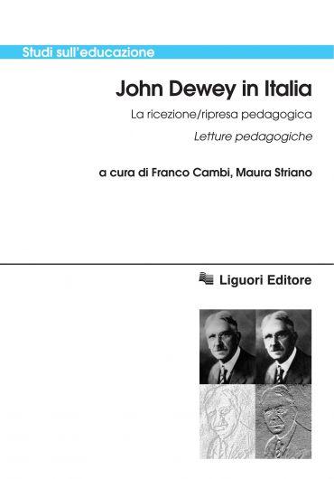 John Dewey in Italia  La ricezione/ripresa pedagogica