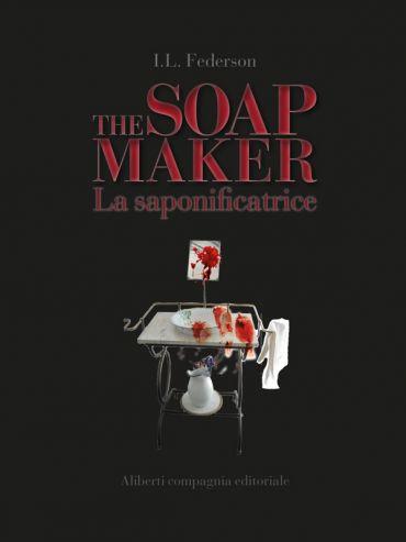 The Soapmaker - La saponificatrice ePub